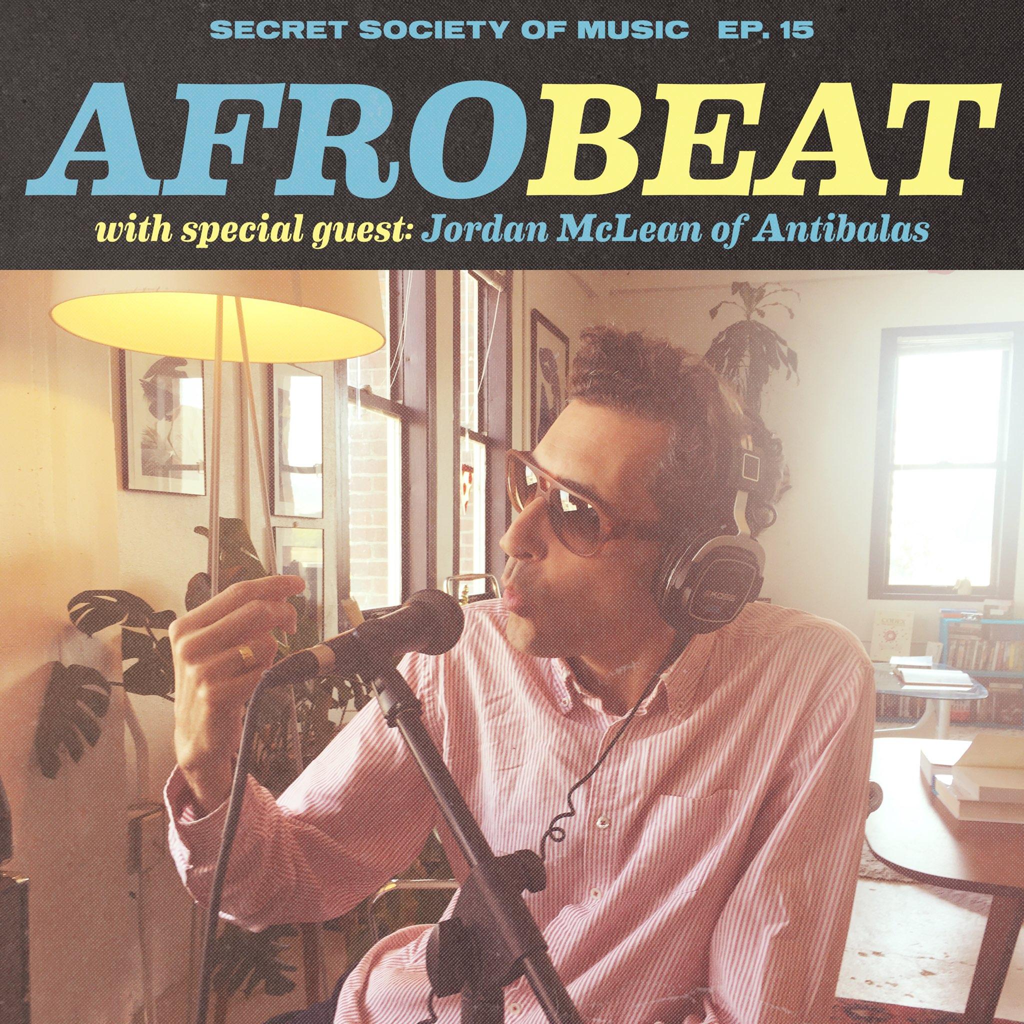 Secret Society Of Music #15 / Afrobeat