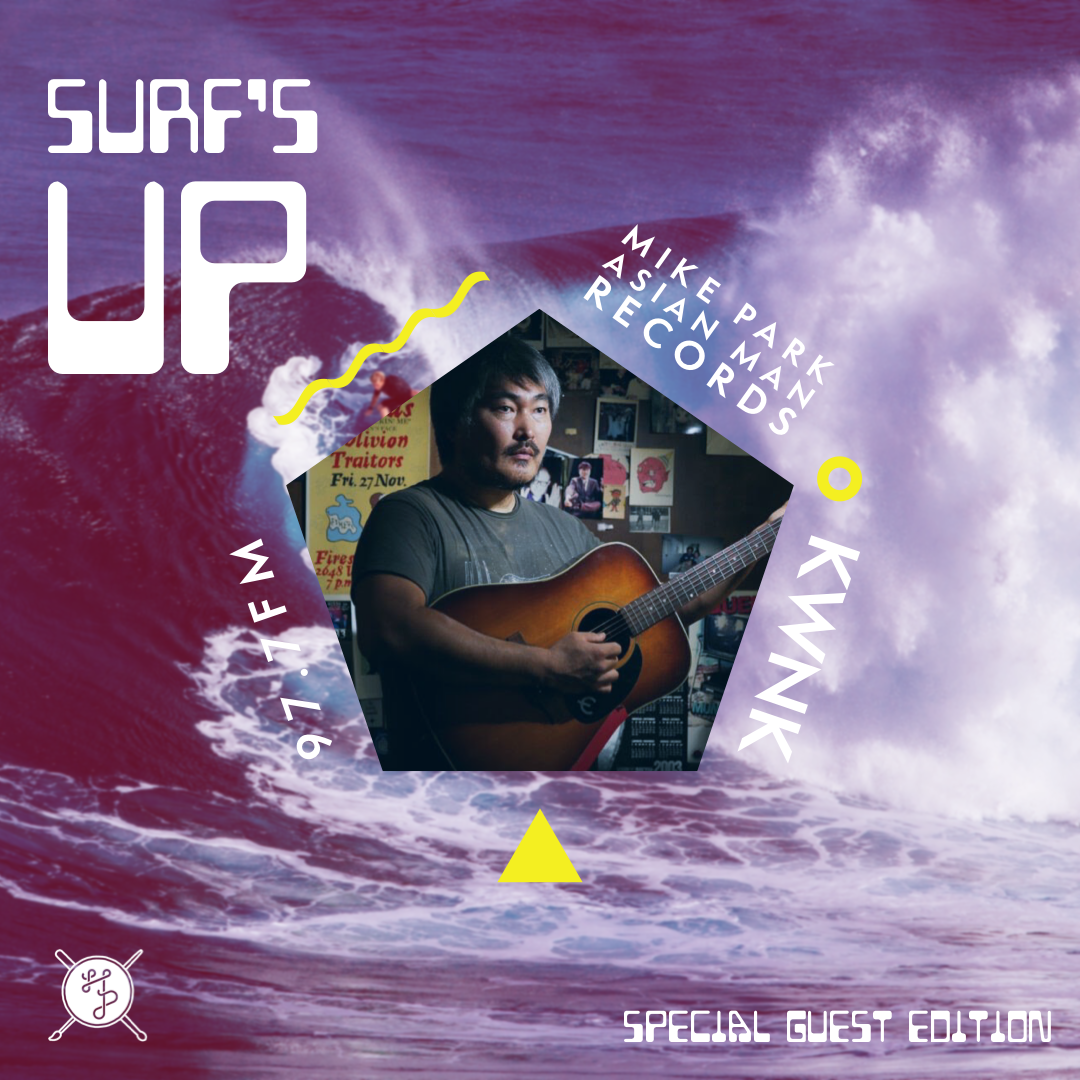 SURF'S UP Special Guest Edition: Mike Park of Asian Man Records